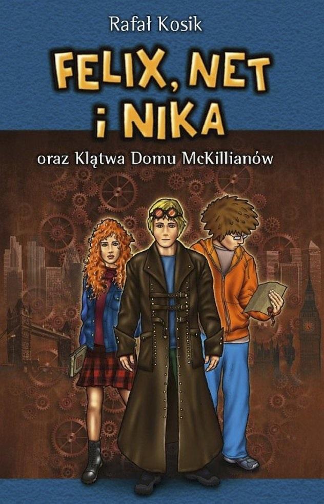 Felix, Net i Nika oraz Klatwa Domu McKillianow
